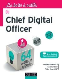 Emily Metais-Wiersch et David Autissier - La boîte à outils du Chief Digital Officer.