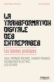 Emily Metais-Wiersch et David Autissier - La transformation digitale des entreprises - Les bonnes pratiques.