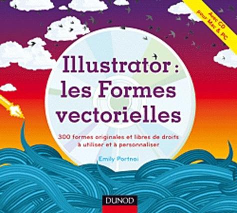 Emily Portnoi - Illustrator : les Formes vectorielles - 300 formes originales et libres de droits à utiliser et à personnaliser. 1 Cédérom