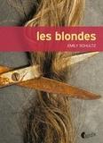 Emily Schultz - Les blondes.