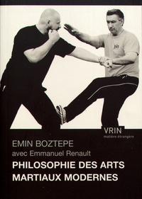 Emin Boztepe - Philosophie des arts martiaux modernes.