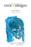 Emir Delic et Pierre Nepveu - Voix et Images  : Voix et Images. Vol. 44 No. 3, Printemps-Été 2019 - Patrice Desbiens.