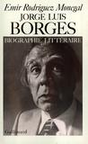 Emir Rodriguez Monegal - Jorge Luis Borges - Biographie littéraire.