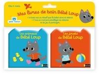 Emiri Hayashi - Bébé Loup  : Mes livres de bain Bébé-Loup - Les animaux de bébé Loup ; Les jouets de bébé Loup.