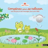 Comptines pour se relaxer - Avec des jeux et des massages doux pour bébé.pdf