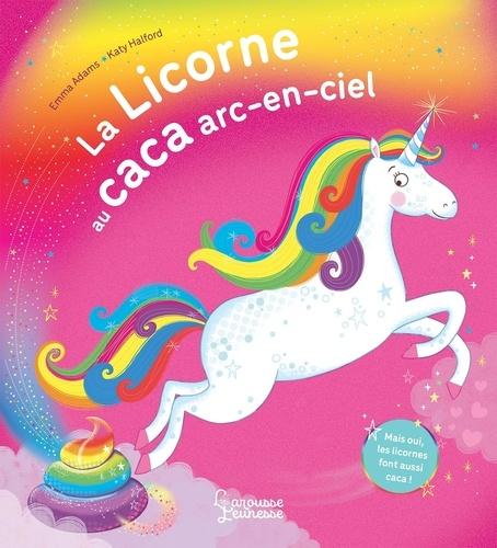 La Licorne Au Caca Arc En Ciel Album