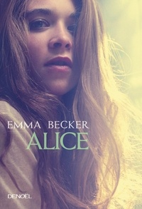 Emma Becker - Alice.