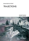 Emma Bruyas-Veyrat - Trajections.