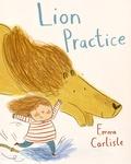 Emma Carlisle - Lion Practice.