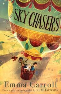 Emma Carroll - Sky Chasers.