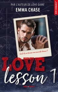 Emma Chase et Robyn Stella Bligh - NEW ROMANCE  : Love Lesson - tome 1.