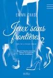 Emma Chase - Tangled Tome 2 : Jeux sans frontières.