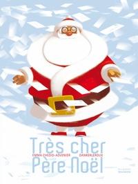 Emma Chedid-Advenier et  Dankerleroux - Trés cher Père Noël.