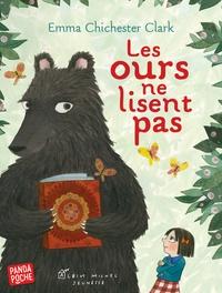 Emma Chichester Clark - Les ours ne lisent pas.