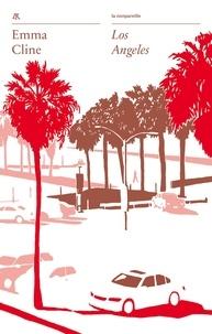 Emma Cline - Los Angeles.
