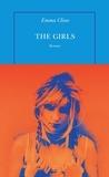 Emma Cline - The girls.