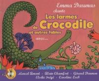 Emma Daumas - Les larmes de Crocodile et autres fables - Avec Marcel Amont, Alain chamfort, Gérard darmon, Elodie Frégé, Caroline Loeb. 1 CD audio