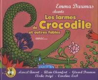Emma Daumas et Mathias Miramon - Les larmes de crocodile et autres fables. 1 CD audio