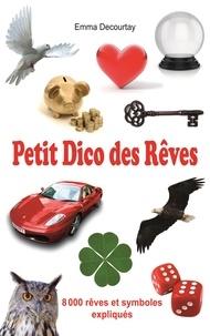 Petit Dico des Rêves - Emma Decourtay |