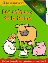 Emma Dodd et Elisabeth de Galbert - Les animaux de la ferme.