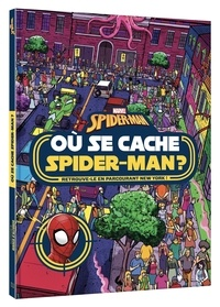 Emma Drage - Où se cache Spider-Man ?.