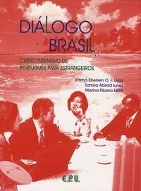 Emma Eberlein O-F Lima et Samira Abirad Iunes - Dialogo Brasil - Curso intensivo de português para estrangeiros.