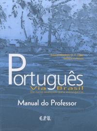 Emma Eberlein O-F Lima et Samira-A Iunes - Português Via Brasil - Manual do professor.