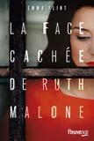 Emma Flint - La face cachée de Ruth Malone.