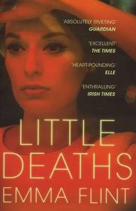 Emma Flint - Little Deaths.