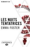 Emma Foster - Les Nuits tentatrices - L'Intégrale.