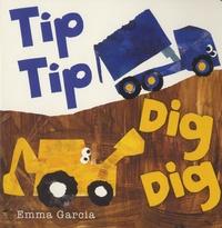 Emma Garcia - Tip Tip Dig Dig.