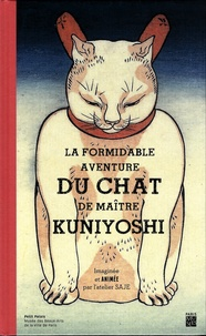 Emma Giuliani et Ariane Grenet - La formidable aventure du chat de maître Kuniyoshi.