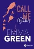 Emma Green - Call me baby.