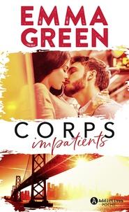 Emma Green - Corps impatients.