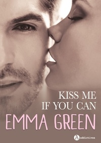 Emma Green - Kiss me if you can.