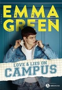 Emma Green - Love & Lies on Campus.