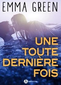 Livres en ligne télécharger pdf Une toute dernière fois par Emma Green (Litterature Francaise)