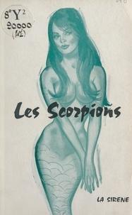 Emma Grite - Les scorpions.