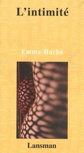 Emma Haché - L'intimité.