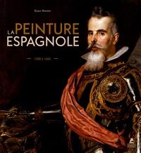 La peinture espagnole- 1200-1665 - Emma Hansen pdf epub
