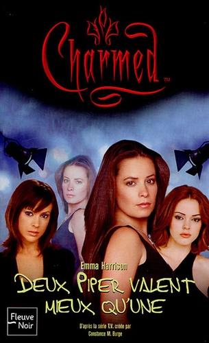 Emma Harrison - Charmed Tome 24 : Deux Piper valent mieux qu'une.