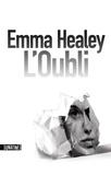 Emma Healey - L'oubli.