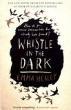 Emma Healey - Whistle in the Dark.