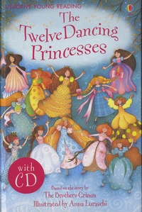 Emma Helbrough - The Twelve Dancing Princesses. 1 CD audio