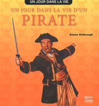 Un jour dans la vie d'un pirate - Emma Helbrough |