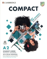 Emma Heyderman et Susan White - Compact Key for schools A2 - Student's book without answers (Print/online bundle, 1 Online resource, 1 Static online product, 1 Paperback).