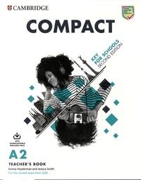 Emma Heyderman et Jessica Smith - Compact Key for Schools  A2 - Teacher's Book.