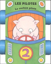 Emma Holt - Le cochon pilote.