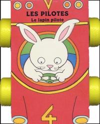 Emma Holt - Le lapin pilote.
