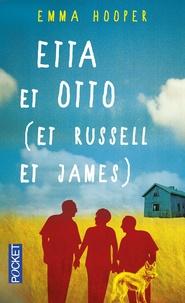 Emma Hooper - Etta et Otto (et Russell et James).